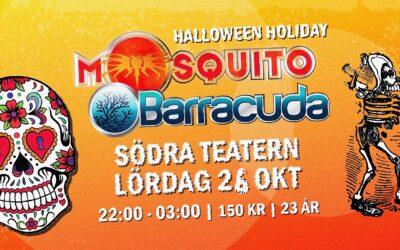 Mosquito & Barracuda 26 oktober Halloween Party