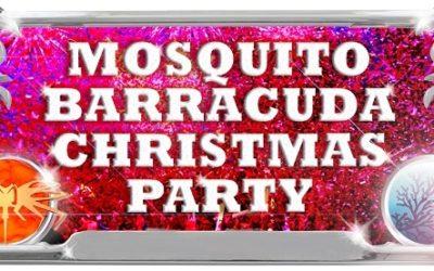 Mosquito & Barracuda 25 december