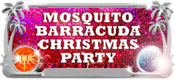 Mosquito & Barracuda 25 december