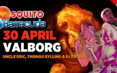 """Mosquito & Barracuda """"Valborg"""" 30 april"""
